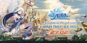 Aura Fantasy VNG thông báo ngày phát hành chính thức