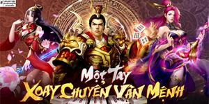 Game Tuyệt Đỉnh Tam Quốc Mobile cập bến Việt Nam
