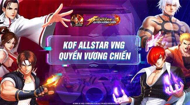 KOF AllStar VNG – Quyền Vương Chiến đông vui như trẩy hội trong ngày ra mắt