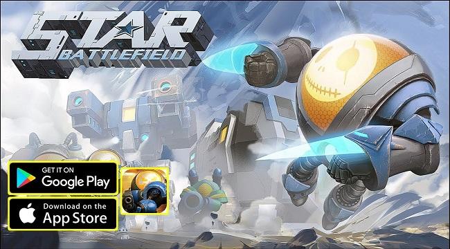 Star Battlefield  – Game RTS đặc biệt và thú vị cho thiết bị di động