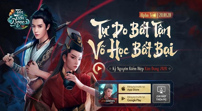 Siêu phẩm kiếm hiệp Kim Dung 2020 Tân Tiếu Ngạo VNG ấn định Alpha Test