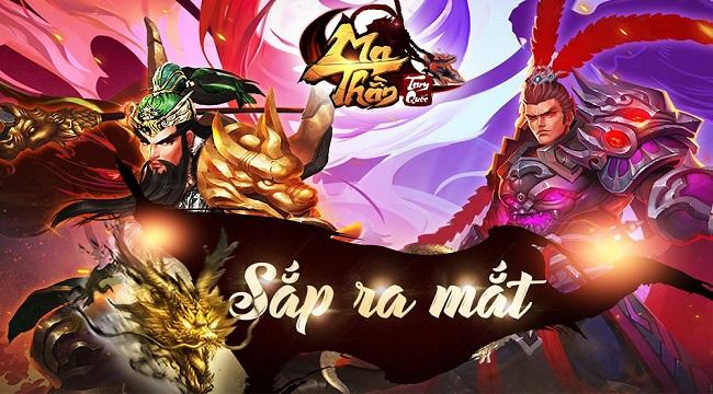 Ma Thần Tam Quốc ấn định thời gian ra mắt cộng đồng game thủ Việt