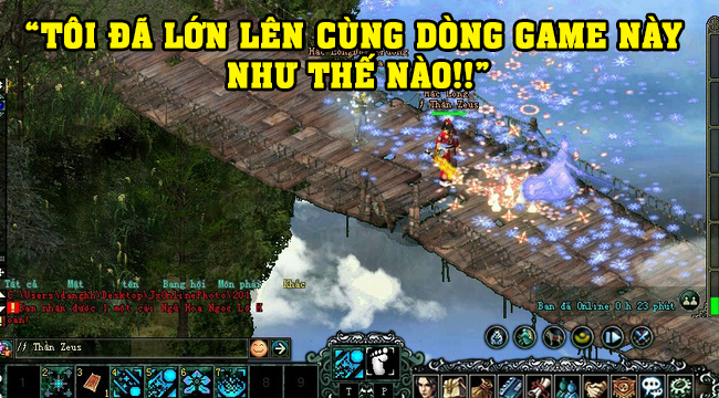 """Võ Lâm Truyền Kỳ 15 năm: """"Tôi đã lớn lên cùng dòng game này!!"""""""