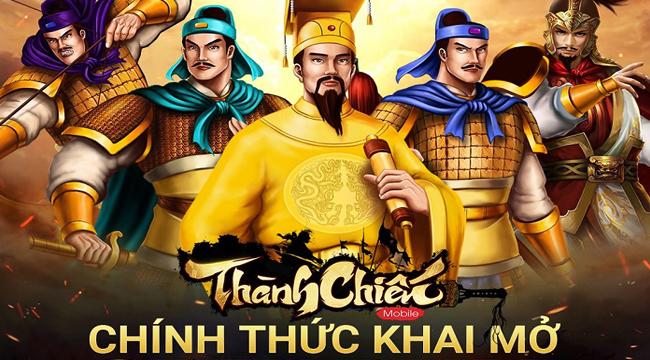 Game dã sử Việt Thành Chiến Mobile chính thức Open Beta hôm nay