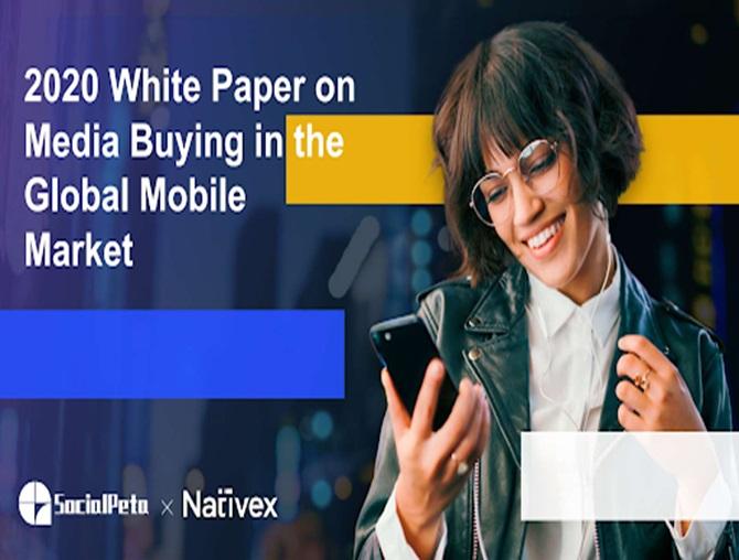 SocialPeta và Nativex cùng phát hành Sách trắng 2020 về quảng cáo trên Thị trường Di động Toàn cầu 0
