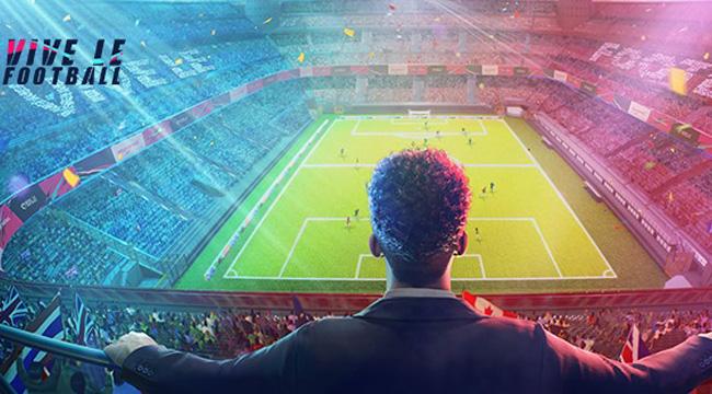 Vive le Football – Tuyệt phẩm bóng đá đỉnh cao của Netease Games