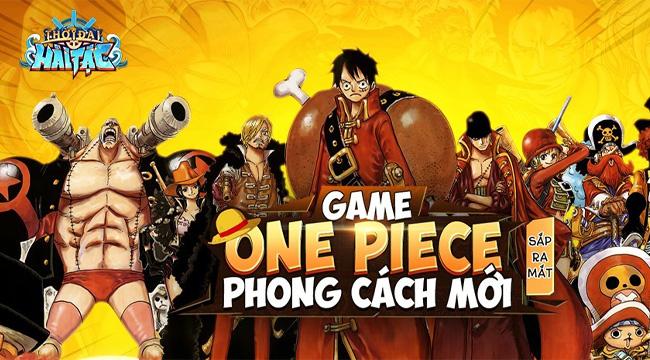 Thời Đại Hải Tặc – Băng qua biển khơi với game One Piece made in Vietnam