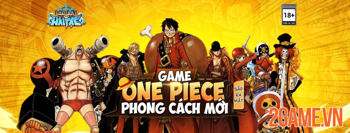 Thời Đại Hải Tặc - Băng qua biển khơi với game One Piece made in Vietnam 0