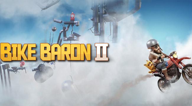 Bike Baron 2 – Game đua motor phi vật lý đã sẵn sàng ra mắt cộng đồng
