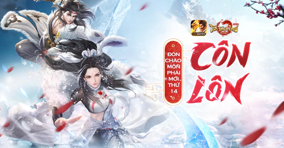 Phiên bản mới Ngạo Tuyết Côn Lôn ấn định ra mắt khuấy động cộng đồng Tân Thiên Long Mobile VNG