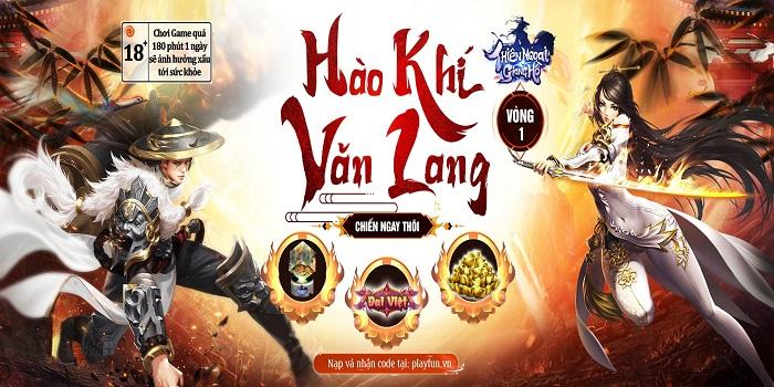 Thiên Ngoại Giang Hồ gây choáng toàn tập với sự kiện Hào Khí Văn Lang 2