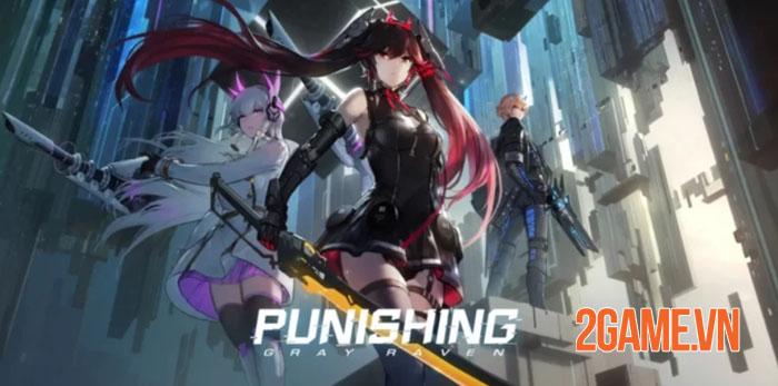Punishing: Grey Raven ra mắt phiên bản thử nghiệm toàn cầu mùa hè này 0