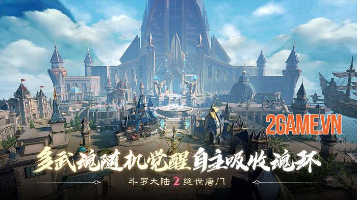 Đấu La Đại Lục 2 Mobile - Game MMORPG thế giới mở đỉnh cao từ tiểu thuyết gốc 2