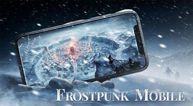 Frostpunk Mobile – Game sinh tồn kỷ băng hà hấp dẫn của NetEase