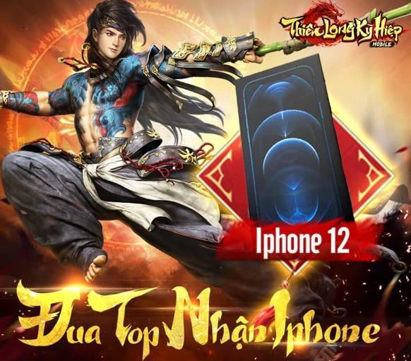 Kết thúc 2 ngày Alpha Test, Thiên Long Kỳ Hiệp chịu chơi tặng ngay IPhone 12 cho game thủ may mắn 1