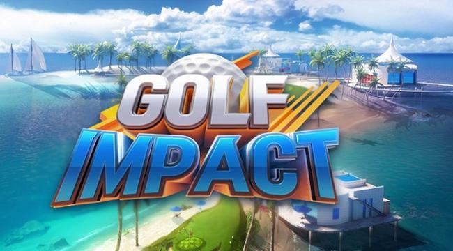 Golf Impact World Tour – Đơn giản nhẹ nhàng quý tộc của game thủ mobile