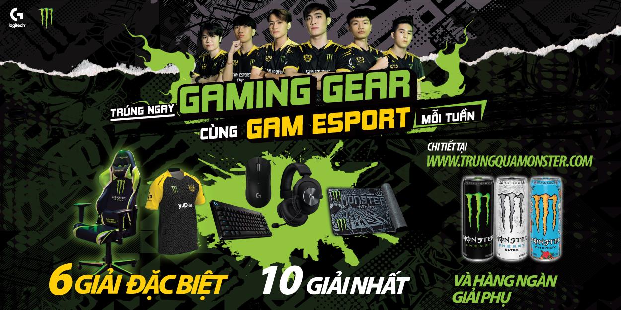 Cơ hội nhận ngay Gaming Gear chuyên nghiệp từ GAM eSports và Monster Energy