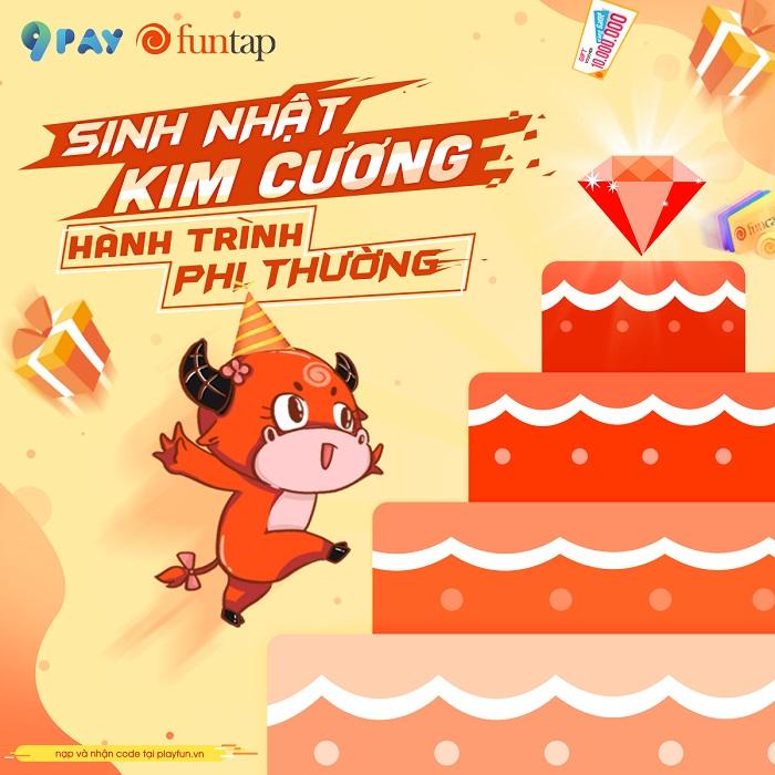 """Sinh nhật NPH Funtap 6 tuổi: Sự kiện """"Sinh Nhật Kim Cương - Thăng Hạng Sung Sướng"""" 3"""