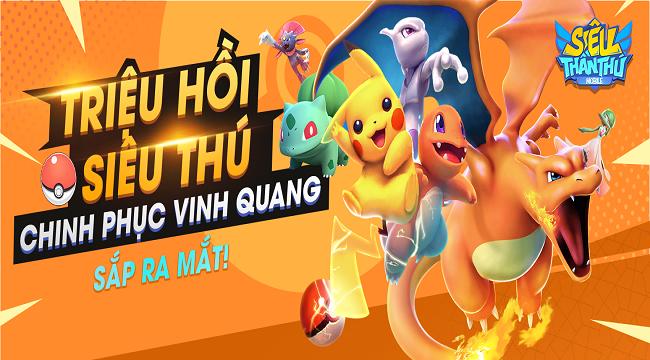 Siêu Thần Thú Mobile – Game Pokemon phong cách mới sắp ra mắt làng game Việt