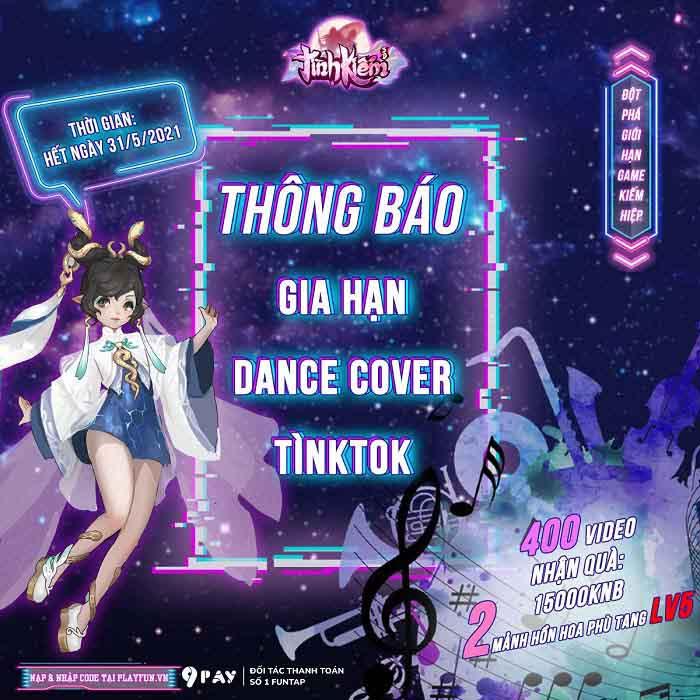 Tình Kiếm 3D kéo dài sự kiện Dance Cover Tìnktok đến hết tháng 5 0