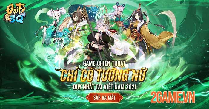 Đại Tỷ 3Q - Game Tam Quốc chỉ có tướng nữ sắp ra mắt game thủ Việt 3