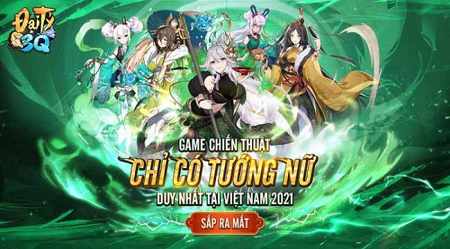 Đại Tỷ 3Q – Game Tam Quốc chỉ có tướng nữ sắp ra mắt game thủ Việt