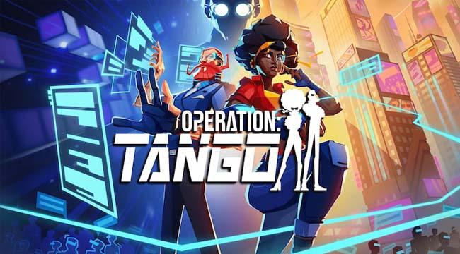 Operation: Tango – Điệp vụ giải đố đỉnh cao dành cho game thủ