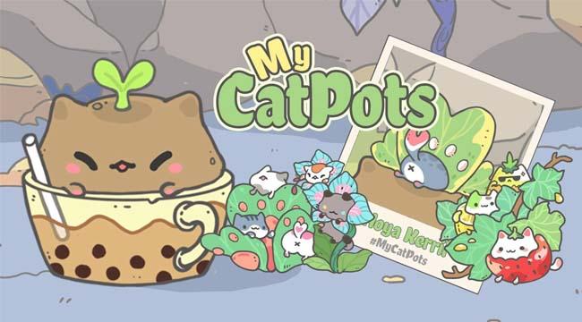 My CatPots – Game độc lạ với phong cách chơi nuôi mèo trong chậu