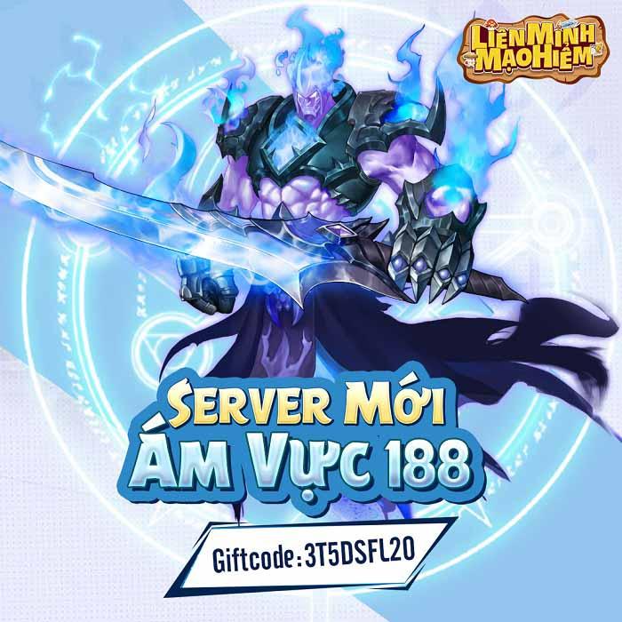 Tặng 250 giftcode Liên Minh Mạo Hiểm mừng server mới 188 2