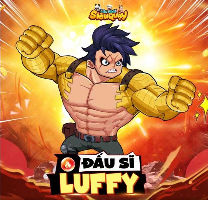 Luffy chính thức xuất trận, đồng hành cùng các dân chơi Liên Minh Siêu Quậy 2