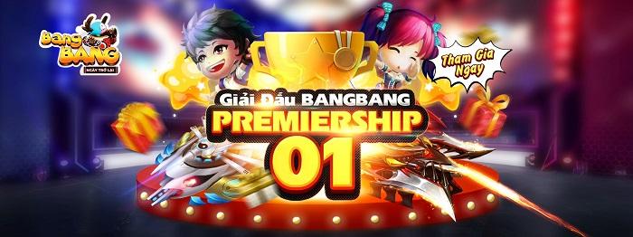 BangBang trở lại mạnh mẽ với giải đấu online BangBang Premiership 1 0