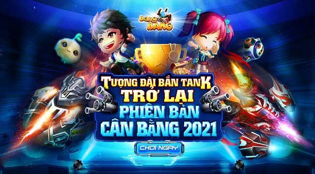 Bang Bang liên tục đổi mới hướng tới sự cân bằng để chiều lòng game thủ