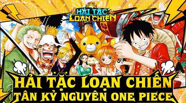Hải Tặc Loạn Chiến – Tân Kỷ Nguyên One Piece sắp ra mắt game thủ Việt
