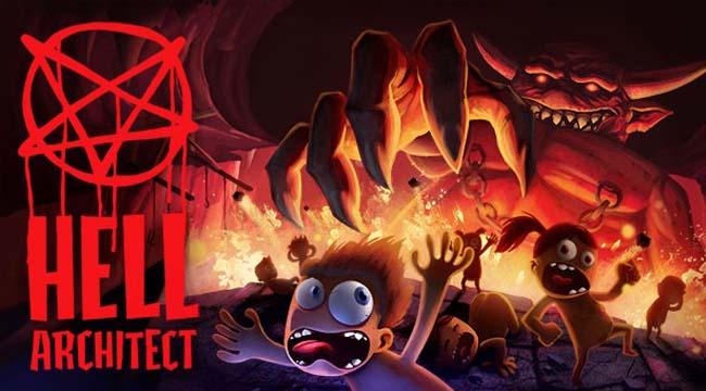 Hell Architect – Game quản lý xây dựng dành cho game thủ thù đời