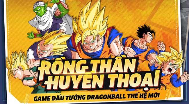 Rồng Thần Huyền Thoại – Game đấu tướng Dragonball thế hệ mới cập bến game Việt