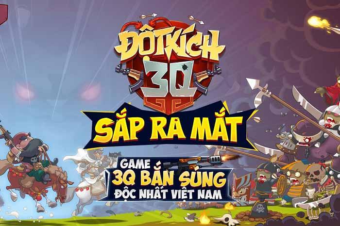 Đột Kích 3Q - Game 3Q bắn súng độc nhất sắp ra mắt game thủ Việt 0