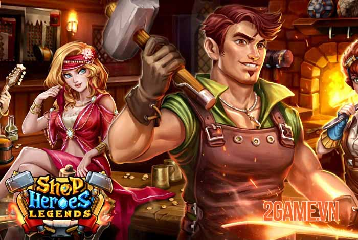 Shop Heroes Legends - Đắm mình trong game nhập vai Simulation Tycoon hoàn toàn khác 0