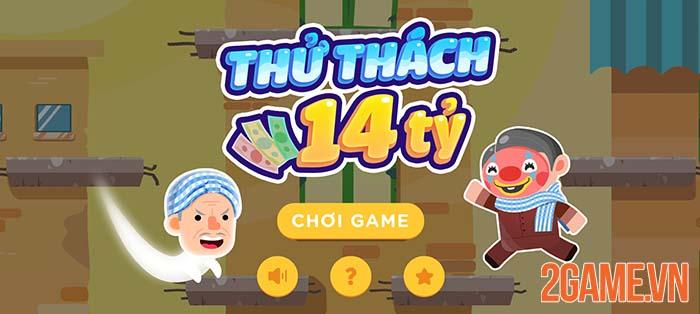 Thử Thách 14 Tỷ - Game mobile cà khịa đỉnh cao với lối chơi cực khó 0