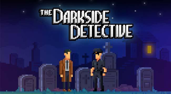 The Darkside Detective – Game phiêu lưu giải đố đồ họa Pixel trên PC