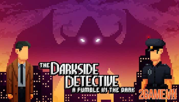 The Darkside Detective - Game phiêu lưu giải đố đồ họa Pixel trên PC 0