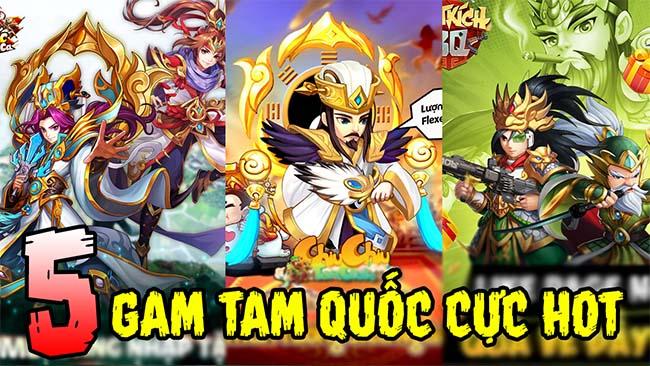 TOP 5 game mobile chủ đề Tam Quốc mới nhất mà bạn không thể bỏ qua