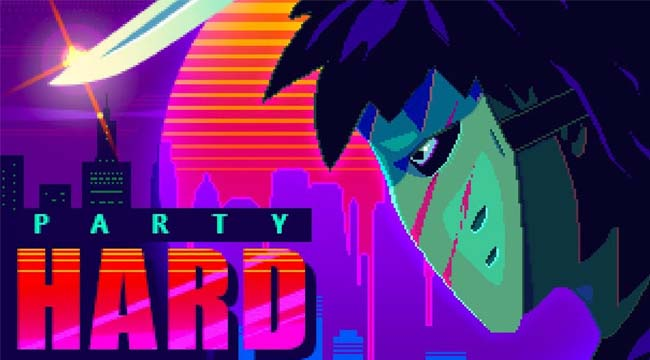 Party Hard GO – Đổi gió trở thành sát nhân vì hàng xóm quá ồn ào