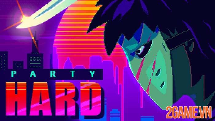 Party Hard GO - Đổi gió trở thành sát nhân vì hàng xóm quá ồn ào 0