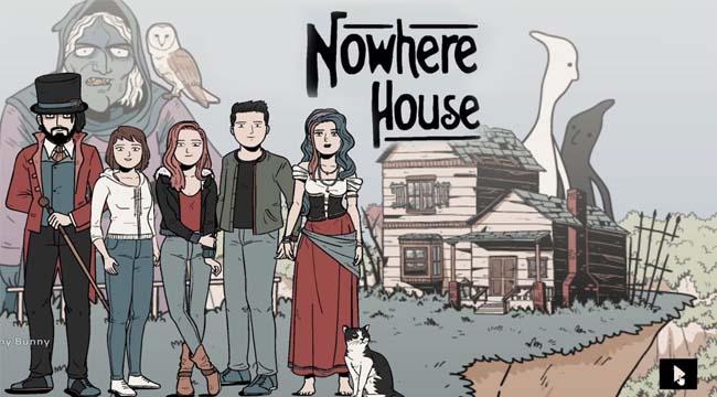 Nowhere House – Khi nhà là vô định và luôn trốn tìm với game thủ
