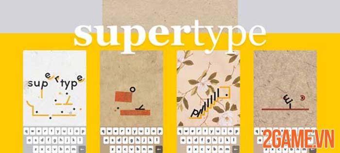 SuperType - Game giải đố hại não với thư pháp rồng bay phượng múa 0