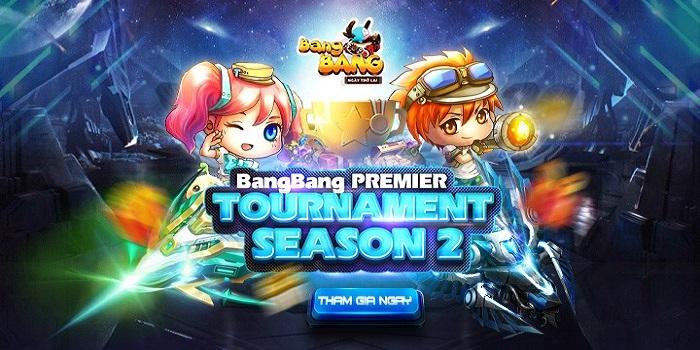 Bùng nổ với giải đấu Bang Bang Premier Tournaments Season 2 0
