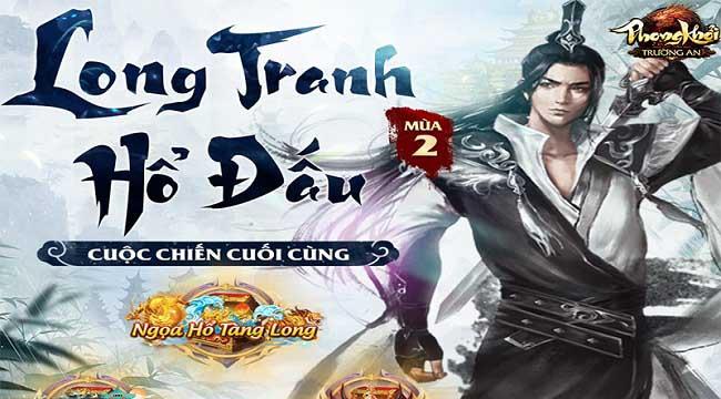 Phong Khởi Trường An mang đến hàng loạt giải đấu kịch tính cho cộng đồng game thủ