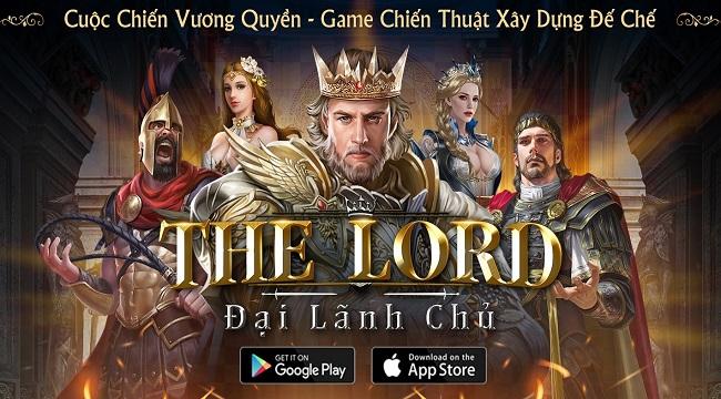 The Lord Đại Lãnh Chủ chuẩn bị trình làng game Việt
