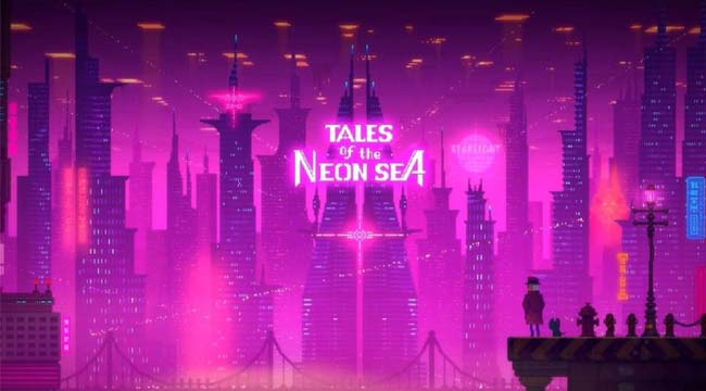 Tales of the Neon Sea – Mộng tưởng hoa lệ về thế giới tương lai