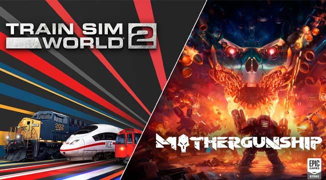 Epic Games tiếp tục tặng miễn phí Train Sim World 2 và Mothergunship